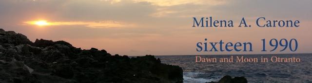 Dawn and Moon in Otranto