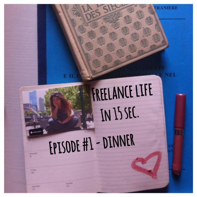Freelance life – #dinner